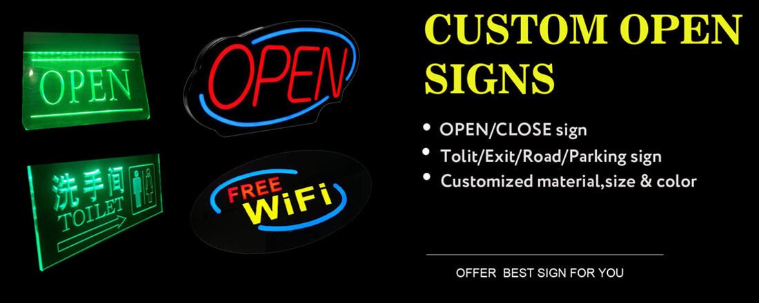 CUSTOM OPEN SIGNS